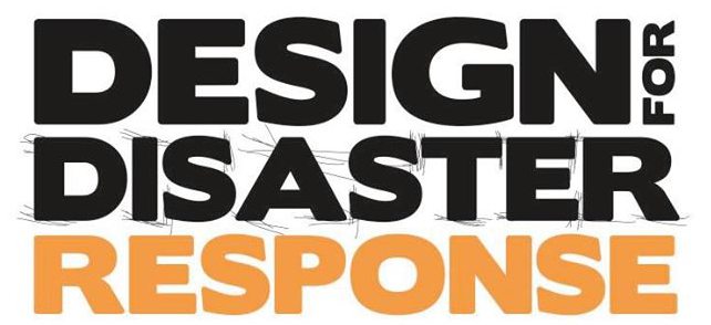 Design for Disaster Response